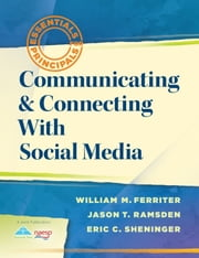 Communicating and Connecting With Social Media ebook by William M. Ferriter,Jason T. Ramsden