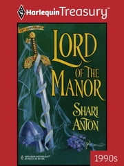 Lord of the Manor ebook by Shari Anton