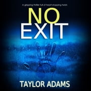 No Exit audiobook by Taylor Adams