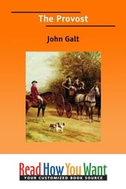 The Provost ebook by Galt John