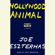 Hollywood Animal audiobook by Joe Eszterhas