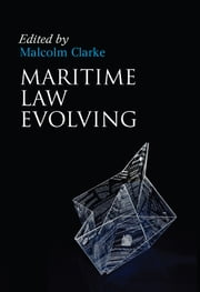 Maritime Law Evolving ebook by Malcolm Clarke