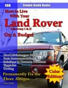 How to Live With Your Land Rover Discovery I & II on a Budget ebook by Jason Martin