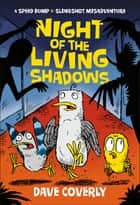 Night of the Living Shadows ebook by Dave Coverly