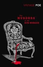 The Murders in the Rue Morgue ebook by Edgar Allan Poe, Matthew Pearl