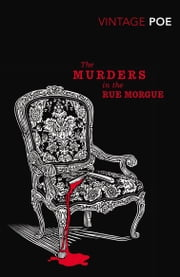 The Murders in the Rue Morgue ebook by Edgar Allan Poe,Matthew Pearl