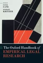 The Oxford Handbook of Empirical Legal Research ebook by Peter Cane, Herbert Kritzer