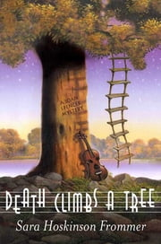Death Climbs a Tree ebook by Sara Hoskinson Frommer