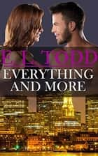 Everything and More - Forever and Ever, #8 ebook by E. L. Todd