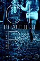 Beautiful Girl ebook by Lida James,McLin Publishing