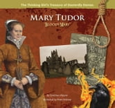 "Mary Tudor ""Bloody Mary"" ebook by Maurer, Gretchen"