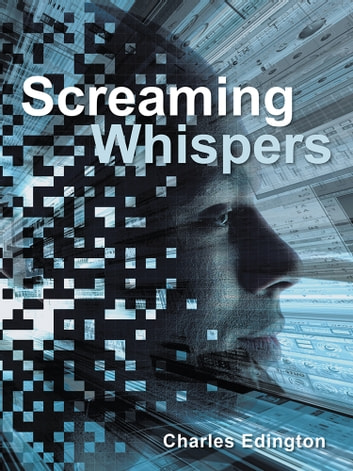 Screaming Whispers ebook by Charles Edington