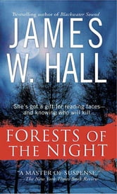 Forests of the Night - A Novel ebook by James W. Hall