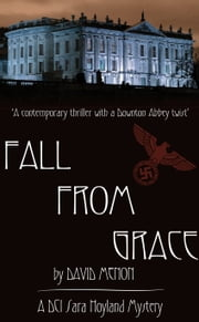 Fall From Grace - DCI Sara Hoyland Mysteries ebook by David Menon