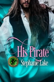 His Pirate ebook by Stephanie Lake
