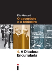 A ditadura encurralada ebook by Elio Gaspari