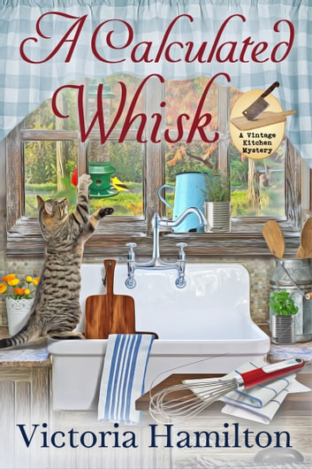 A Calculated Whisk ebook by Victoria Hamilton