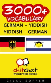3000+ Vocabulary German - Yiddish ebook by Gilad Soffer