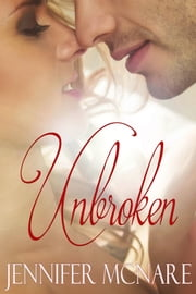 Unbroken ebook by Jennifer McNare