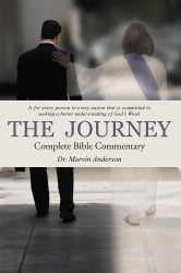 The Journey - Complete Bible Commentary ebook by Dr. Marvin Anderson