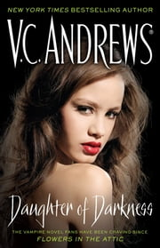 Daughter of Darkness ebook by V.C. Andrews