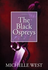 The Black Ospreys ebook by Michelle West