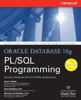 Oracle Database 10g PL/SQL Programming ebook by Scott Urman,Ron Hardman,Michael McLaughlin