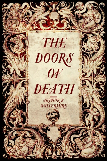 The Doors of Death ebook by Arthur B. Waltermire