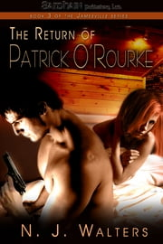 The Return of Patrick O'Rourke ebook by N.J. Walters