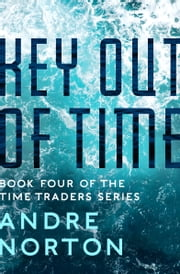 Key Out of Time ebook by Andre Norton