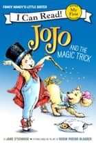 Fancy Nancy: JoJo and the Magic Trick ebook by Jane O'Connor, Robin Preiss Glasser