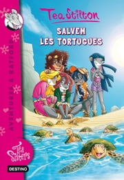 Salvem les tortugues ebook by Tea Stilton, M. Dolors Ventós Navés