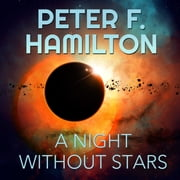 A Night Without Stars - A Novel of the Commonwealth audiobook by Peter F. Hamilton