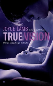 True Vision ebook by Joyce Lamb