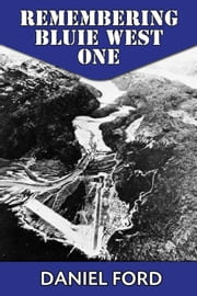 Remembering Bluie West One: The Arctic Airfield That Helped Win the Second World War ebook by Daniel Ford