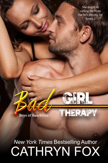 Bad Girl Therapy ebook by Cathryn Fox