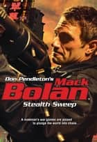 Stealth Sweep ebook by Don Pendleton