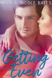 Getting Even ebook by Natalie-Nicole Bates