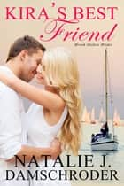 Kira's Best Friend ebook by Natalie J. Damschroder