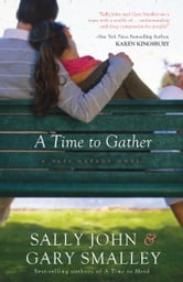 A Time to Gather - A Safe Harbor Novel ebook by Sally John