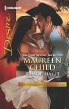 Rumor Has It ebook by Maureen Child