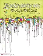 Zenspirations Dangle Designs ebook by Joanne Fink