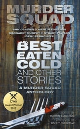 Best Eaten Cold and Other Stories ebook by