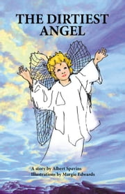 The Dirtiest Angel ebook by Albert Spavins,Margie Edwards
