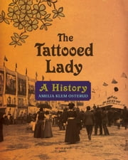 Tattooed Lady ebook by Osterud, Amelia Klem