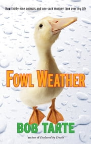 Fowl Weather ebook by Bob Tarte