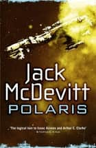 Polaris (Alex Benedict - Book 2) ebook by