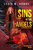 Sins of the Angels ebook by Lydia M. Hawke