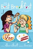 Pizza Is the Best Breakfast - (And Other Lessons I've Learned) ebook by Allison Gutknecht, Stevie Lewis