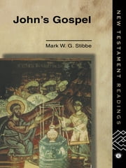 John's Gospel ebook by Revd Dr Mark W G Stibbe,Mark W.G. Stibbe